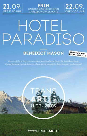 Hotel Paradiso - Transart19