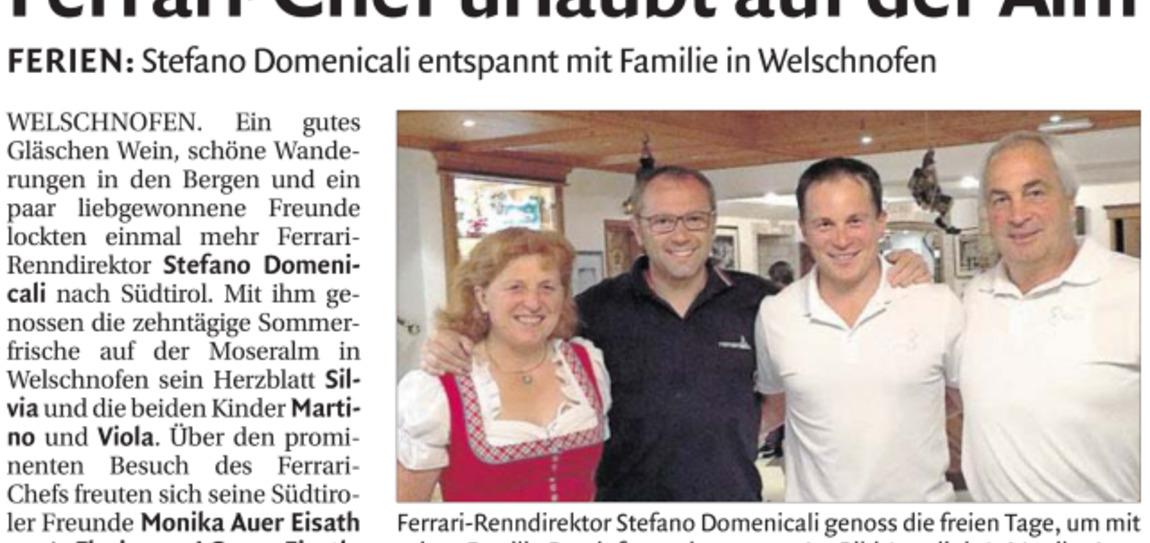 Il direttore sportivo della Scuderia Ferrari Stefano Domenicali e famiglia come ospiti al Moseralm